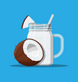 jar with coconut smoothie with striped straw vector image