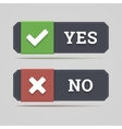 Yes and no button with check and cross icons vector image