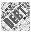 Consolidating My Debts Affect My Credit Word Cloud vector image vector image