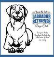labrador retriever - for t vector image vector image