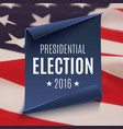 Presidential Election 2016 background vector image