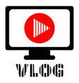 computer vlog logo flat style vector image vector image