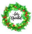 feliz navidad spanish merry christmas hand drawn vector image vector image