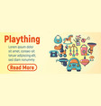 plaything concept banner cartoon style vector image vector image