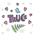 truce lettering truce concept with dove vector image vector image