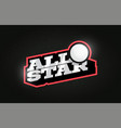 all star modern professional typography golf ball vector image