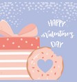 happy valentines day pink gift box and sweet donut vector image