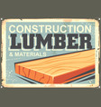 construction lumber sign design in retro style vector image