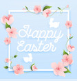 happy easter greeting card with flowers and rabbit vector image