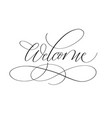 welcome lettering design for cards prints vector image vector image
