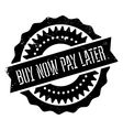 Buy now pay later stamp vector image vector image