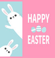 happy easter two white bunny rabbit holding big vector image vector image