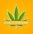 legalize marijuana hemp leaf on yellow background vector image vector image