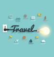 Travel ideas concept creative light bulb design vector image vector image