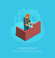 bricklaying builder isometric background vector image vector image