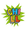 chill print vector image