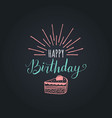 happy birthday to you lettering design vector image vector image