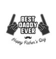 fathers day badge typography sign - best daddy vector image vector image