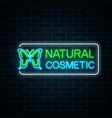 neon sign of natural cosmetic production with vector image