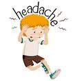 Little boy having headache vector image vector image