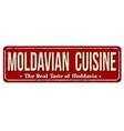 moldavian cuisine vintage rusty metal sign vector image vector image