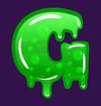 slime font type letter g latin alphabet green vector image vector image