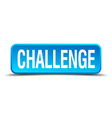 challenge blue 3d realistic square isolated button vector image vector image