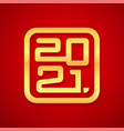 happy chinese new year 2021 card design vector image vector image