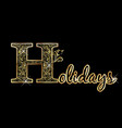 holidays greeting card gold text lettering vector image vector image