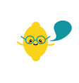 lemon character in glasses with speech bubble vector image