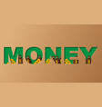 money concept of a business profits investment vector image vector image