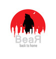 bear back to home vector image vector image