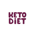 keto diet hand drawn lettering low carb diet vector image