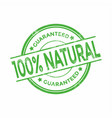 100 percent natural organic guaranteed stamps vector image