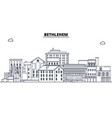 bethlehem united states outline travel skyline vector image vector image