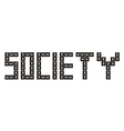 Word Society in domino style vector image