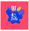 fourth july holiday banner with hat and shape vector image