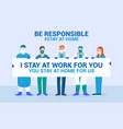 flat modern design be responsible stay at home vector image