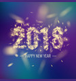 happy new year 2018 bright poster with an vector image vector image