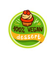vegan desert logo or sign vector image