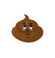 shit sad emoji turd sorrowful emotion isolated vector image vector image