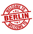 welcome to berlin red stamp vector image vector image