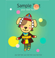 baby hill tribe card with cute dog clothes karen vector image