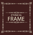 ethnical frame geometric line style vector image vector image