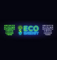 eco energy neon logo green energy neon vector image