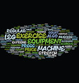 leg exercise equipment text background word cloud vector image vector image