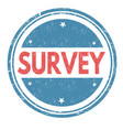survey grunge rubber stamp vector image