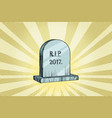 the end of 2017 gravestone with the inscription vector image