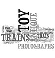 where to find photographs of antique toy trains vector image vector image