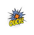 ouch cartoon comic book sound blast explosion vector image vector image